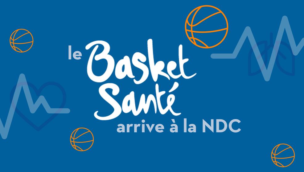 Le Basket Santé arrive à la NDC !